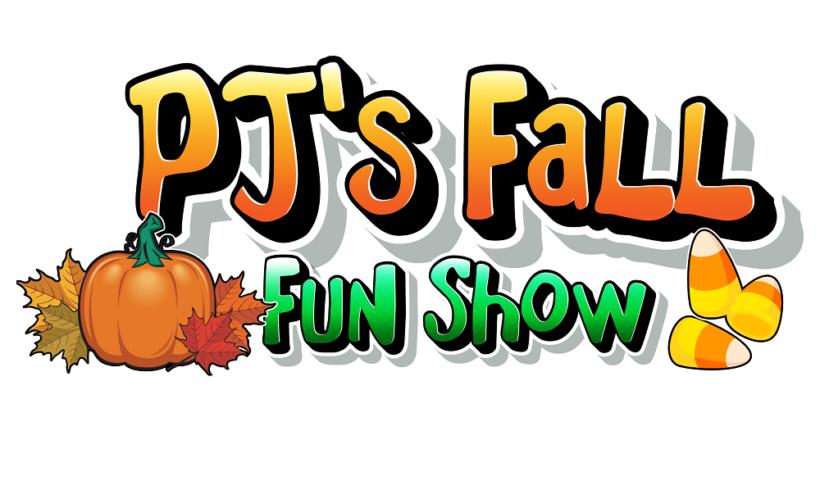 PJ's Fall Fun Show